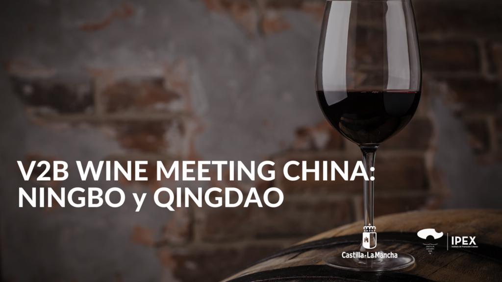 Wine Meetings Ningbo y Quingdao