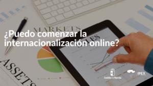 Puedo comenzar la internacionalización online