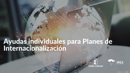 Nueva convocatoria de ayudas para la promoción internacional de las empresas de Castilla-La Mancha
